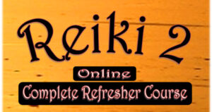 Reiki 2 Complete Refresher Course Online resized